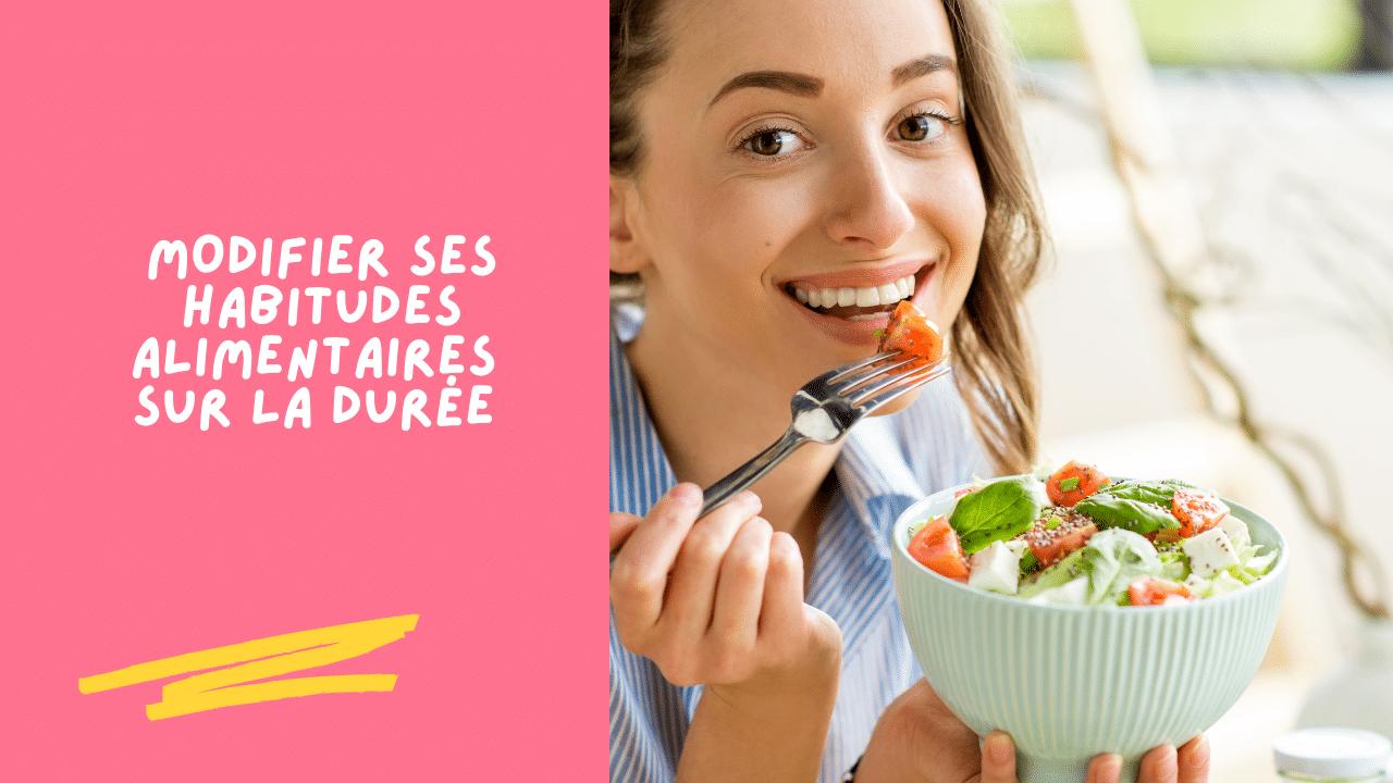 modifier les habitudes alimentaires